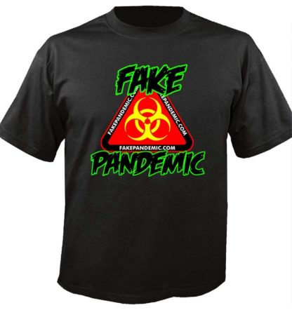 Fake Pandemic Shirt