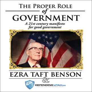ezra taft benson - proper role of government - audio book